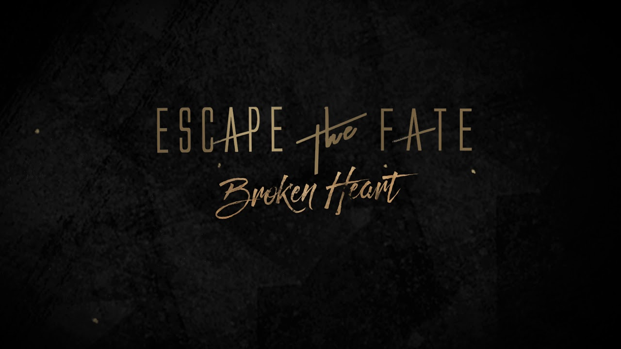 Escape The Fate - Broken Heart (Lyric Video)
