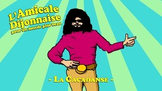 Amicale Dijonnaise - La Cacadanse