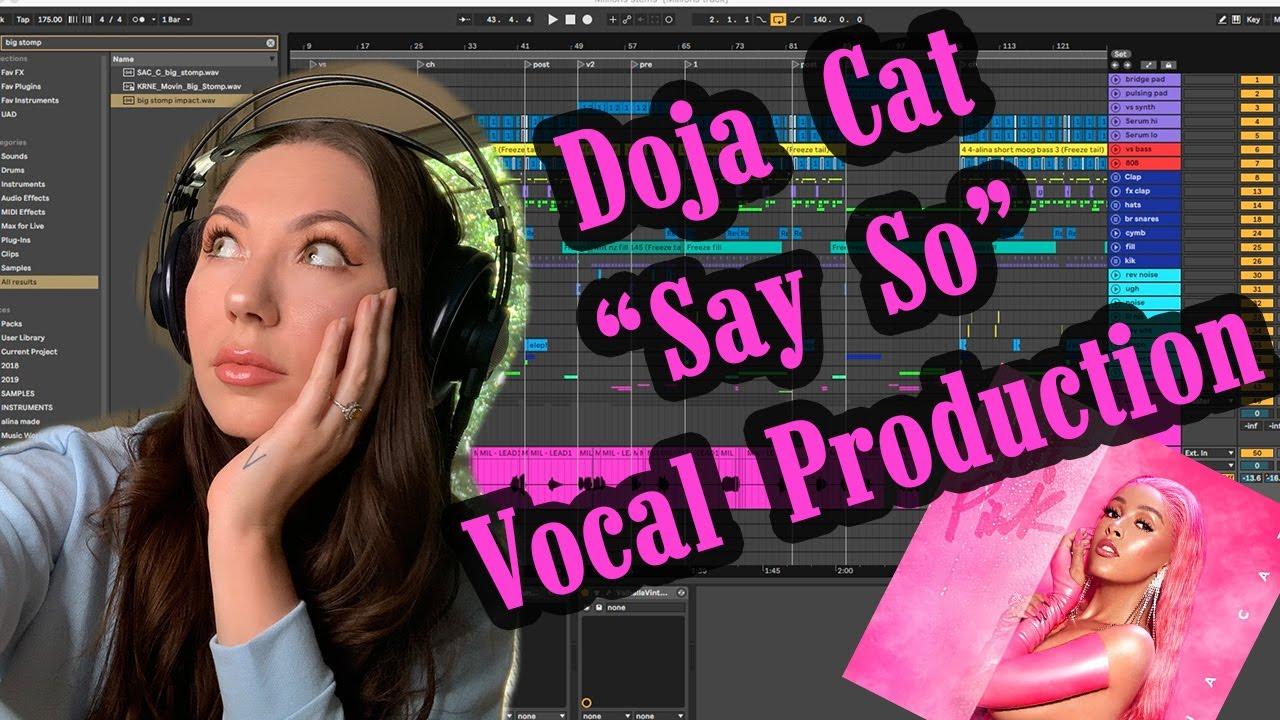 Producing Vocals Like: Doja Cat - Say So