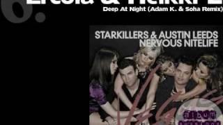Ercola & Heikki L - Deep At Night (Adam K. & Soha Remix)