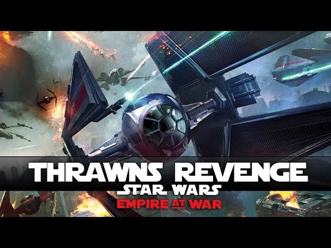 The Final Battle - Thrawns Revenge - Ep14 - (Star Wars RTS Conquest Lets Play)