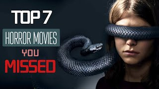 Top 7 best horror movies you might have missed