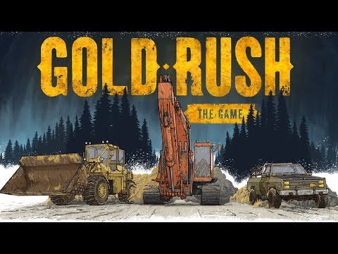 Starting our Billion Dollar Gold Mine! - Gold Rush Gameplay - Gold Rush The Game