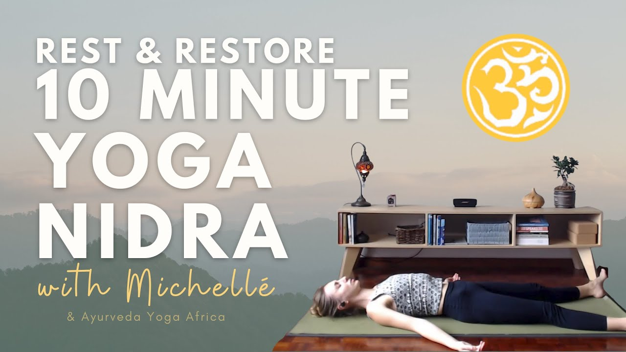 10 Minute Yoga Nidra | Techniques for Deep Relaxation | Yoga Online with Michelle