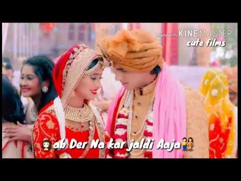 ||New WhatsApp status||Kartik Naira wedding song||Kab Se Aaye Hain Tere Dulhe Raja||