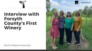 Interview with Forsyth County's First Winery