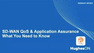 SD-WAN QoS & Application Assurance - What You Need to Know