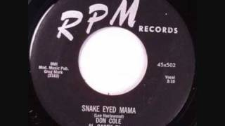 Don Cole Snake Eyed Mama