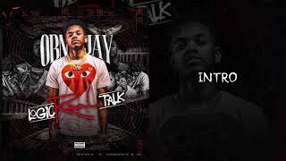 OBN Jay  -  Intro | Logic Real Talk (Audio)