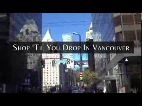 Shop 'Til You Drop in Downtown Vancouver