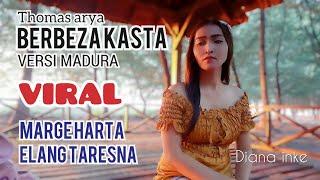 Download Lagu BERBEZA KASTA VERSI MADURA(MARGE HARTA ELANG TARESNA)DIANA INKE. mp3