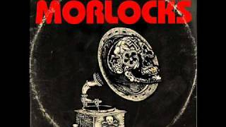 The Morlocks - Who Do You Love