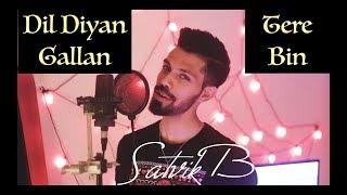 Dil Diyan Gallan | Tere Bin - Satvik B Cover
