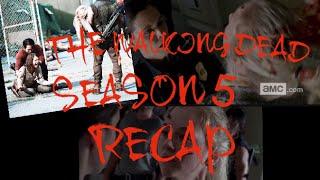 The Walking Dead Season 5 RECAP