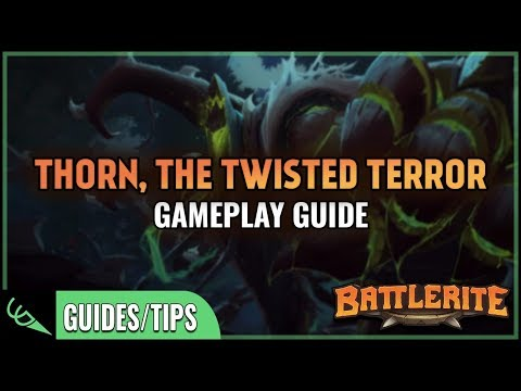 Gameplay Guide - Thorn | Battlerite