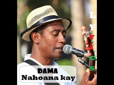 Dama :: Nahoana kay (Lyrics)