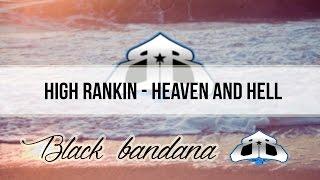 High Rankin - Heaven And Hell