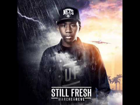 Still fresh ft Nej - Vendeur de reve