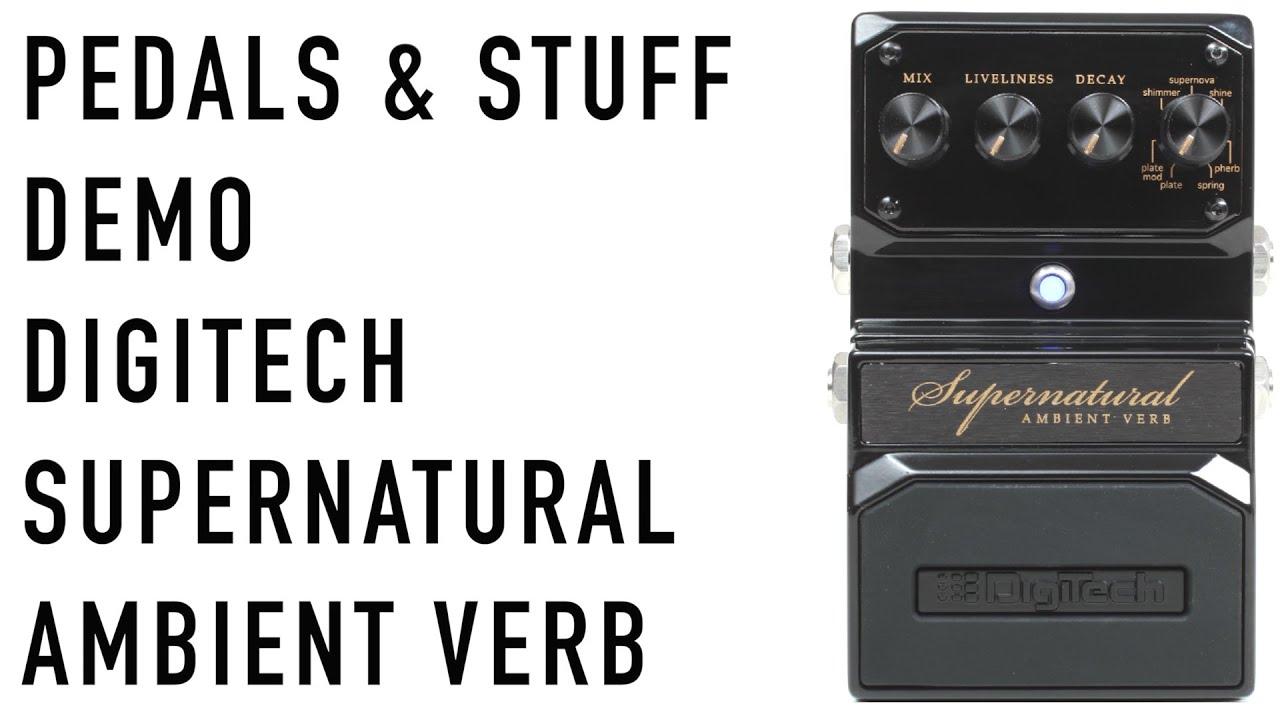 digitech hardwire supernatural ambient verb guitar pedal demo youtube. Black Bedroom Furniture Sets. Home Design Ideas