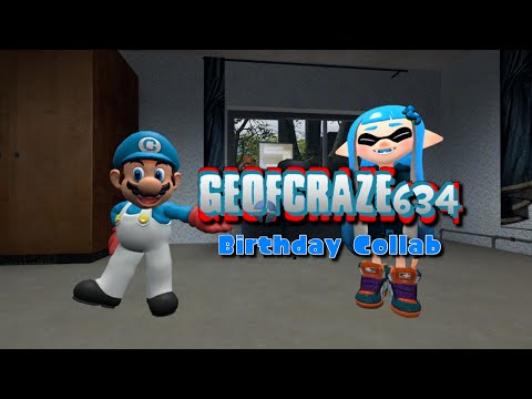 Geofcraze634's Birthday Collab (10,000 Subs Special)
