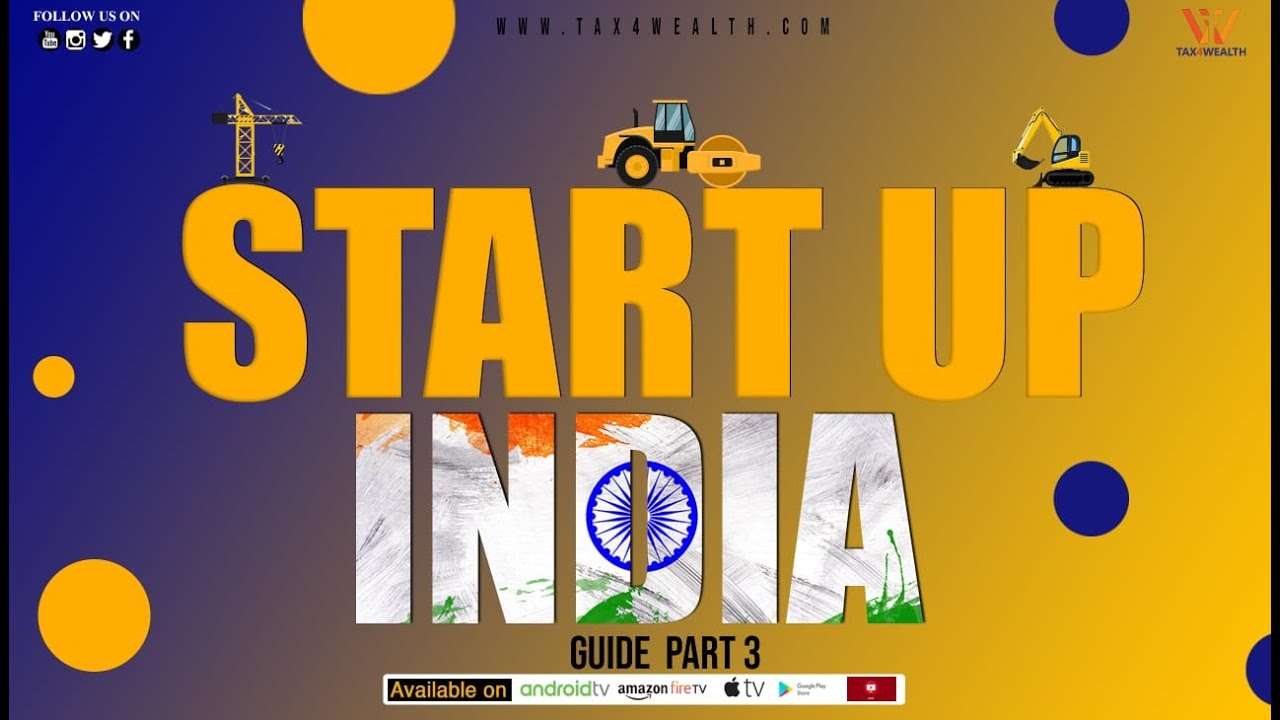 Startup India Guide Part 3 with Rahul Sharma