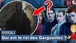 QUI EST le ROI des GARGOUILLES dans RIVERDALE (saison 3) ? #Théories 🤔