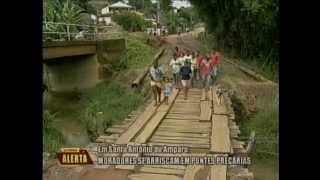 Moradores se arriscam em pontes precárias em Santo Antônio do Amparo