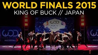 King of Buck  | World of Dance Finals 2015 | #WODFINALS15
