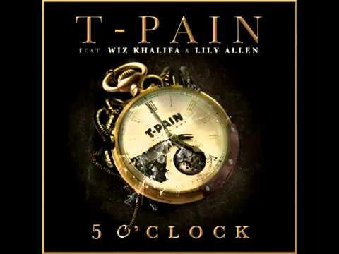 5 O'Clock   T Pain ft  Wiz Khalifa & Lily Allen