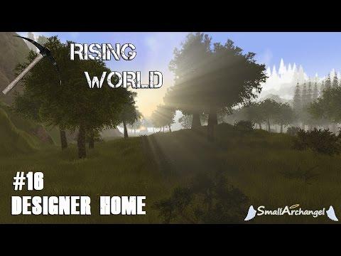 Rising World #16 - Designer Home