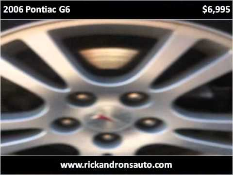 Ron'S Auto Sales >> 2006 Pontiac G6 Available From Rick Ron S Auto Sales