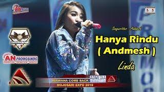 Download Hanya Rindu ( Andmesh ) Linda Nirwana Come Back AN Promosindo Mojosari Expo 2019