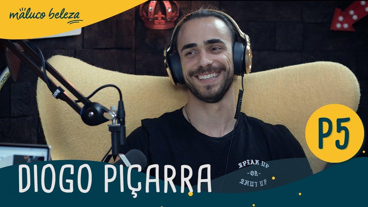 Diogo Piçarra : P5 : Maluco Beleza