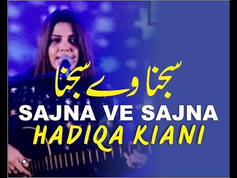 Sajna Ve Sajna -Tere Naal Pyar Hoya Dil Beqarar Hoya - Hadiqa Kiani - Live Singing