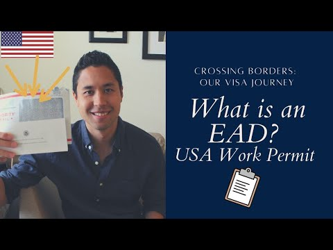 What is an EAD? Employment Authorization Document (K1 Visa)
