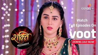 Shakti | शक्ति | Ep. 1119 | Shanno Does The Damage!
