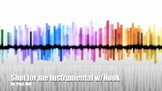 Drake - Shot For Me Instrumental w/Hook