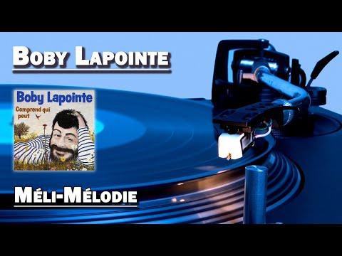 Méli Mélodie - Boby Lapointe (HD)