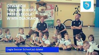 """Oficjalne otwarcie """"Piłkarskiego Przedszkola w Mikołajkach"""""""
