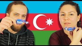 Azerbaycan Abur Cuburlarını Tattık