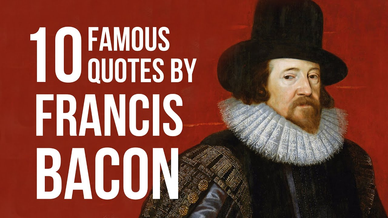Francis Bacon Renaissance Quotes Quote Finder For The