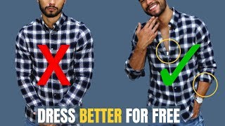 7 Ways To Dress BETTER For FREE