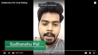 Sudhanshu Pal- Goal Setting