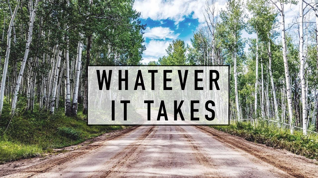Whatever It Takes // James 5:16