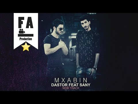 Mxabin - Dastor Feat. Sany (Official Audio)