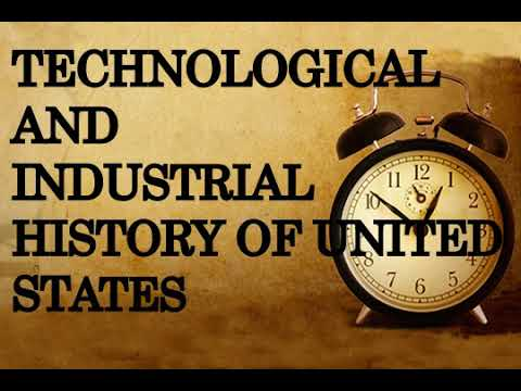 Technological and industrial history of United States