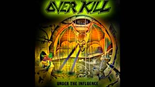 Watch Overkill Drunken Wisdom video