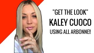 Get The Look: Arbonne and Kaley Cuoco