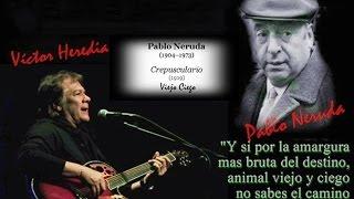 VICTOR HEREDIA - VIEJO CIEGO (PABLO NERUDA)