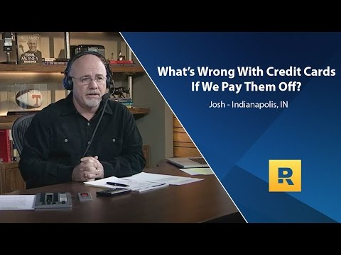 Whats Wrong With Using Credit Cards If We Pay Them Off